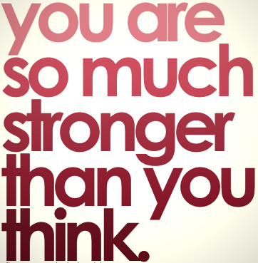 Stronger_than_you_think...